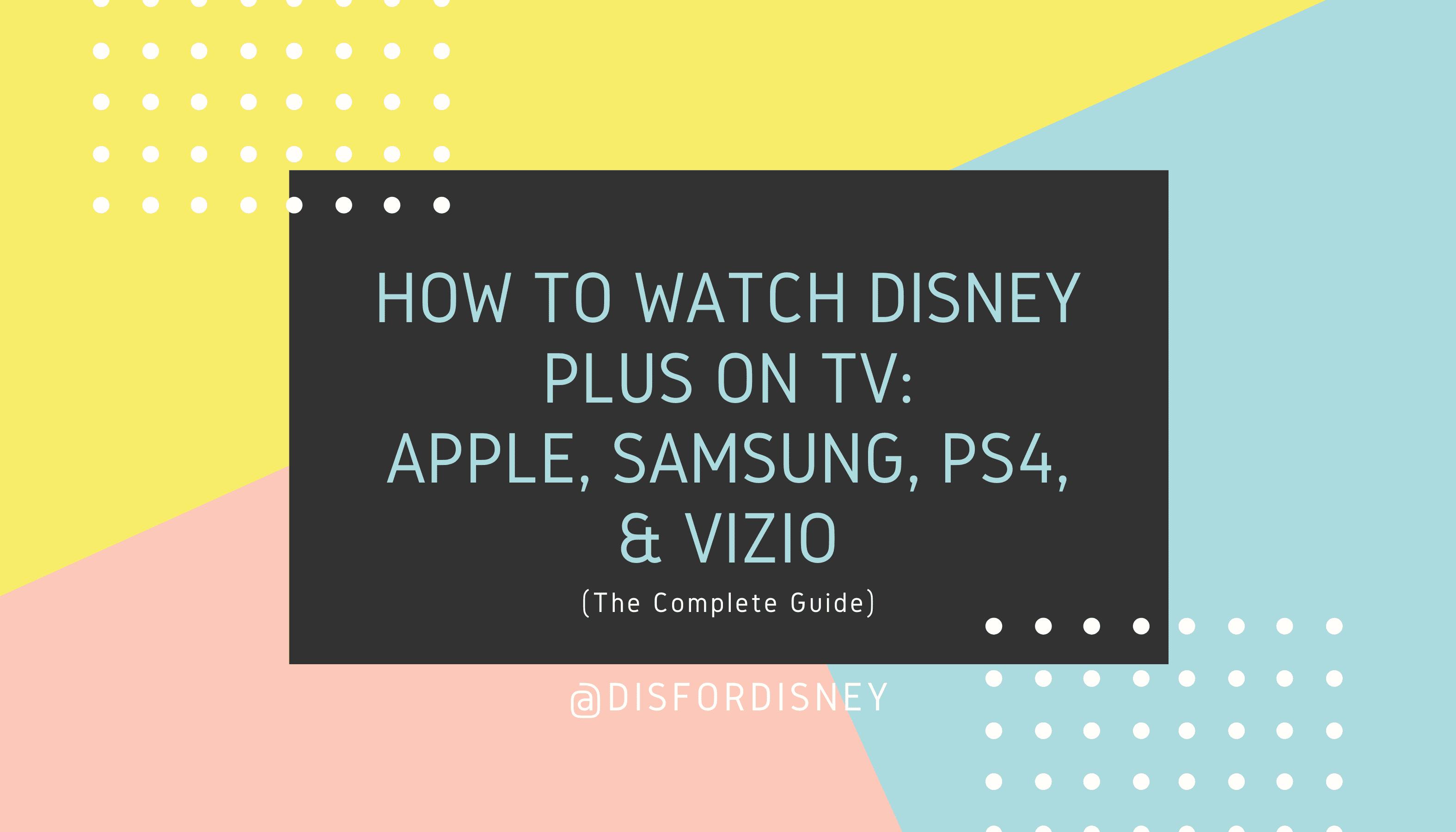 How to Watch Disney Plus on TV