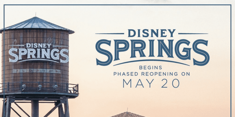 Phased Disney Springs Reopening Begins on May 20th, 2020 [Source: Disney Parks Blog]
