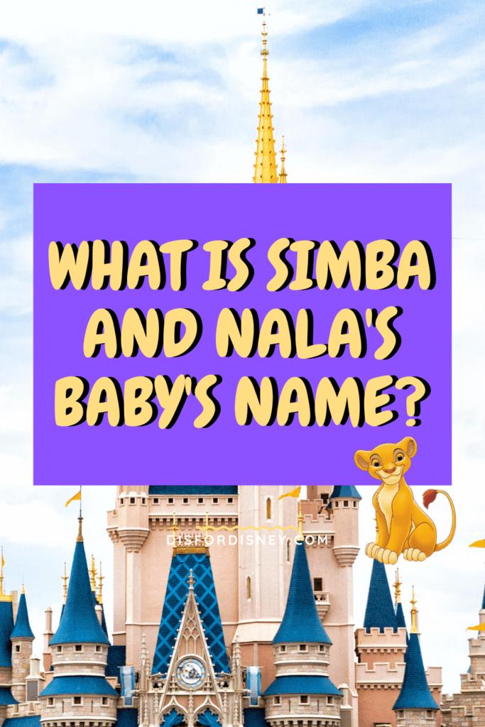 What Is Simba and Nala's Baby's Name? Pinterest Pin