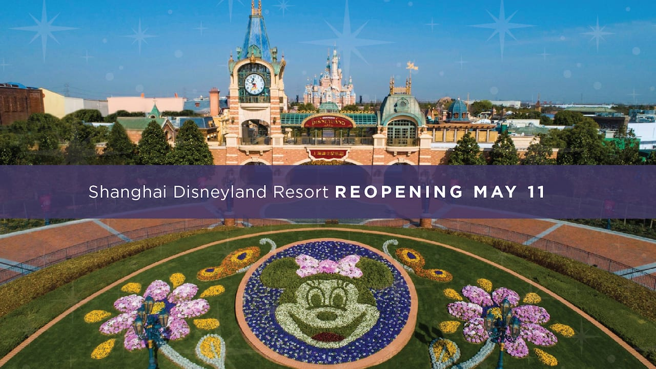 Shanghai Disneyland Resort Reopening May 11 [Source: Disney Parks Blog]