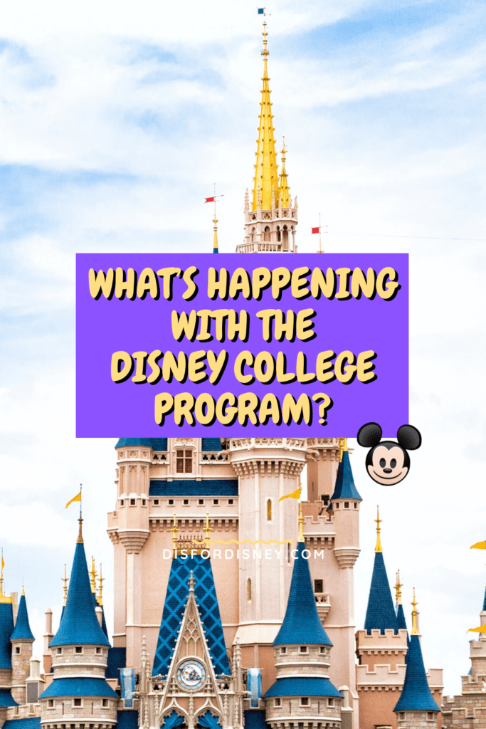 Pinterest Pin for What's Happening with the Disney College Program?