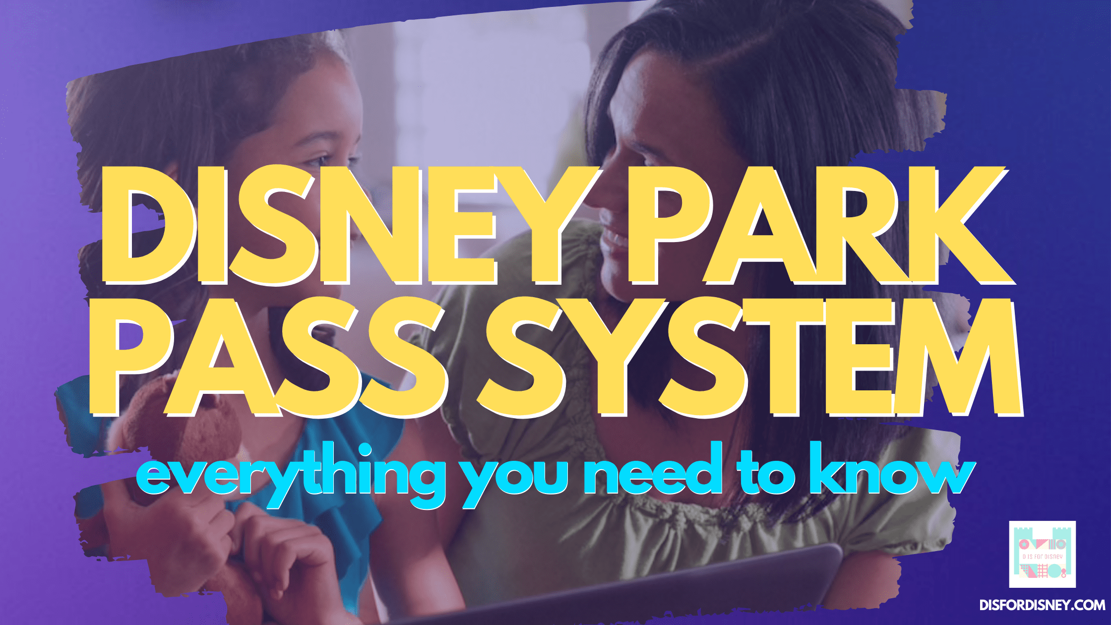 Disney Park Pass System Reservations