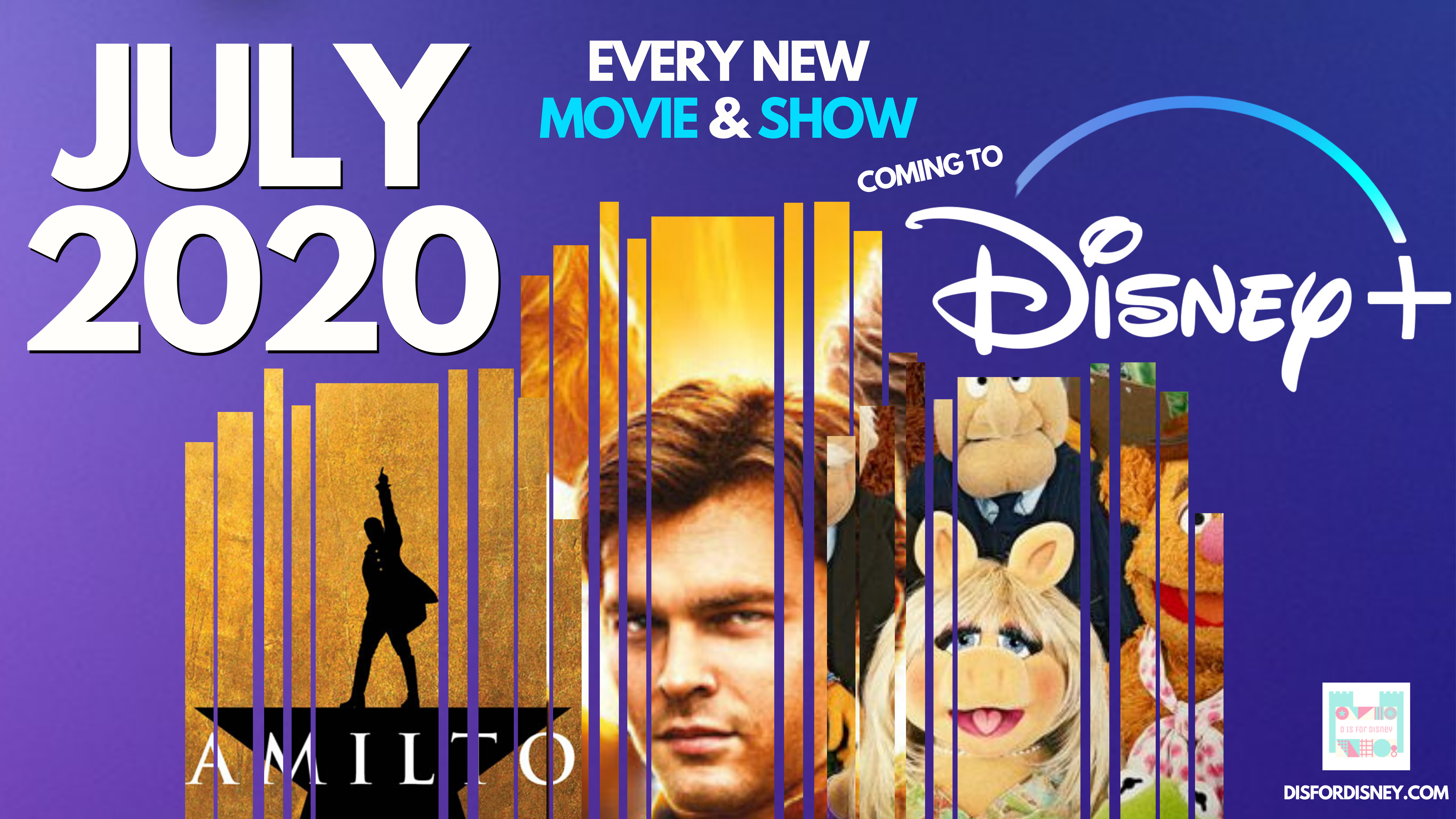 Everything Coming to Disney+ July 2020: Full Release Schedule
