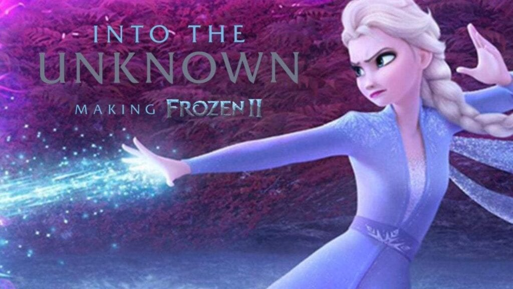 Into the Unknown: Making Frozen 2 [Source: Daps Magic]