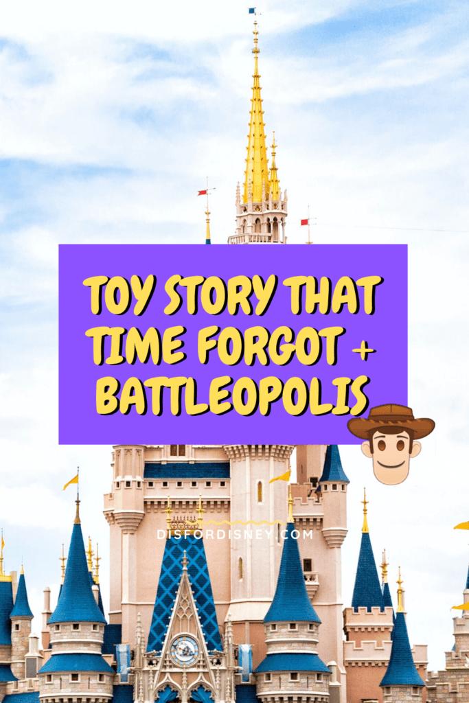 Toy Story That Time Forgot + Battleopolis Pinterest Pin