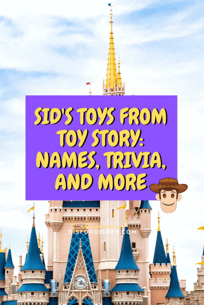 Sid's Toys from Toy Story: Names, Trivia, and More Pinterest Pin