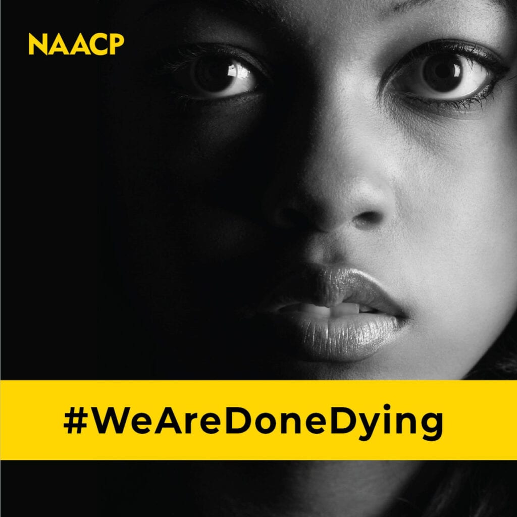 We Are Done Dying Poster by NAACP [Source: NAACP]