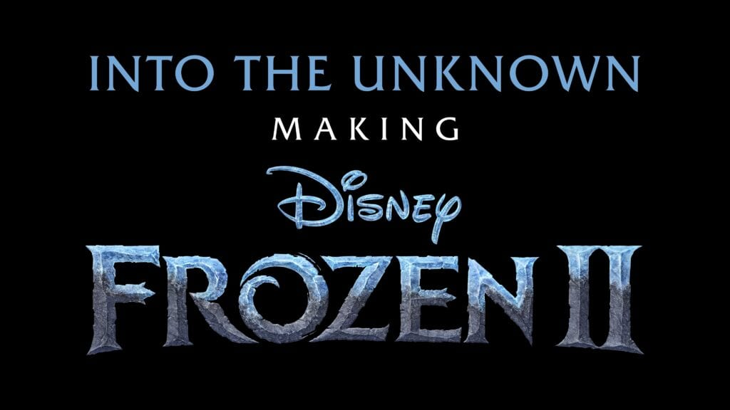 Into the Unknown: Making Frozen 2 Official Logo [Source: Walt Disney DTCI Media]