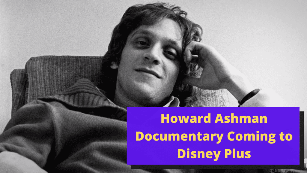 Howard Ashman Documentary Coming to Disney Plus