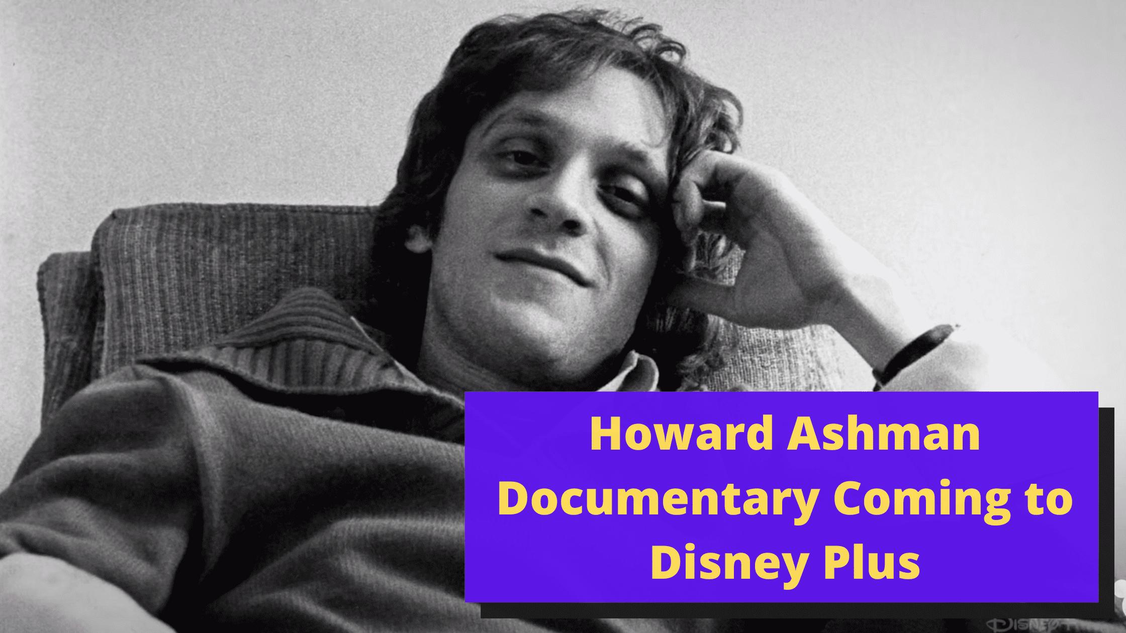Howard Documentary Disney Plus
