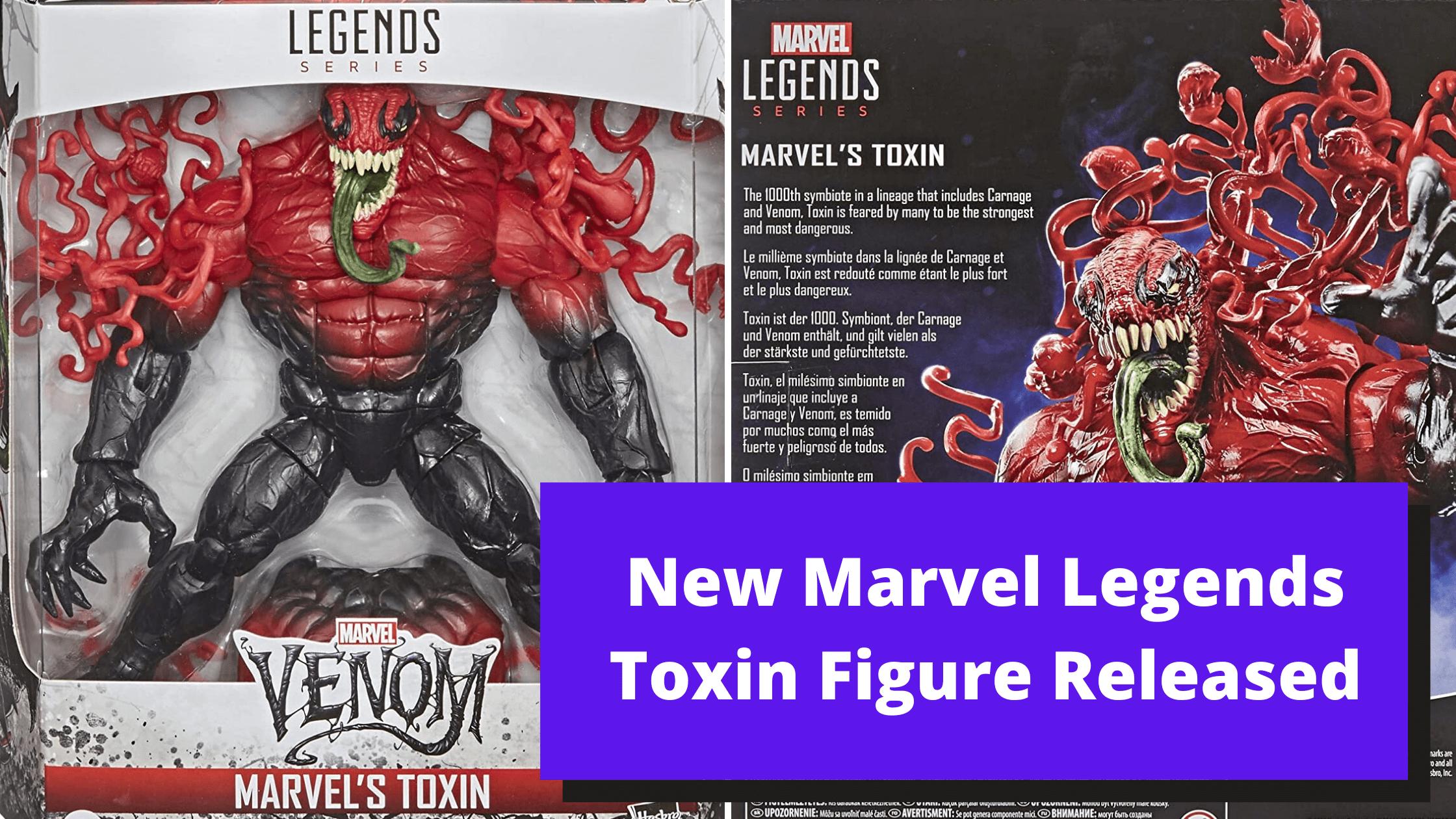 New Marvel Legends Toxin Figure Released