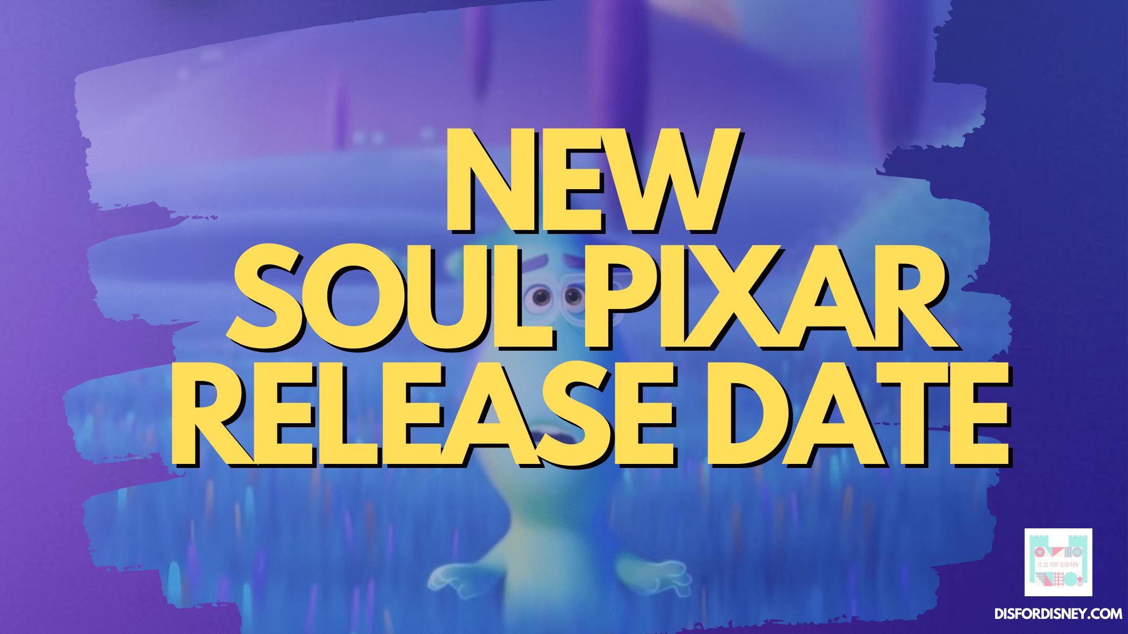 New-Soul-Pixar-Release-Date