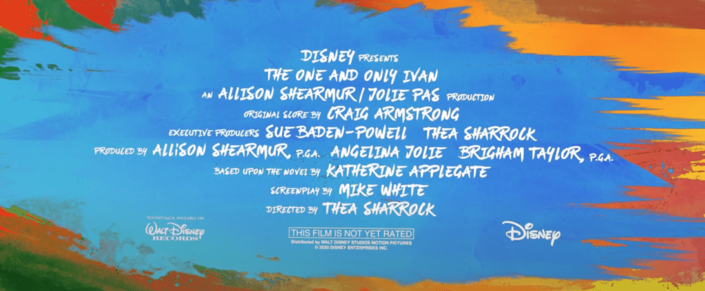 The One and Only Ivan Credits [Source: Disney via YouTube]