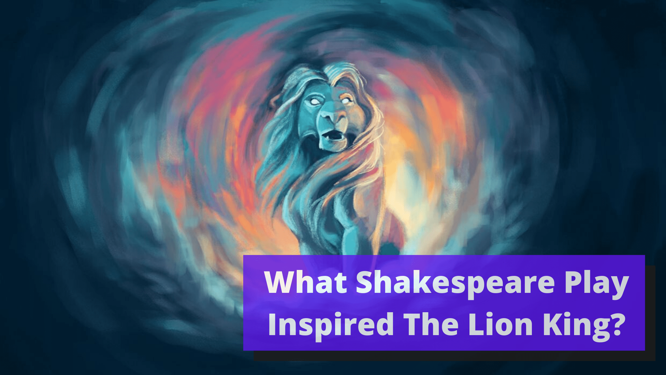 What Shakespeare Play Inspired the Movie The Lion King?