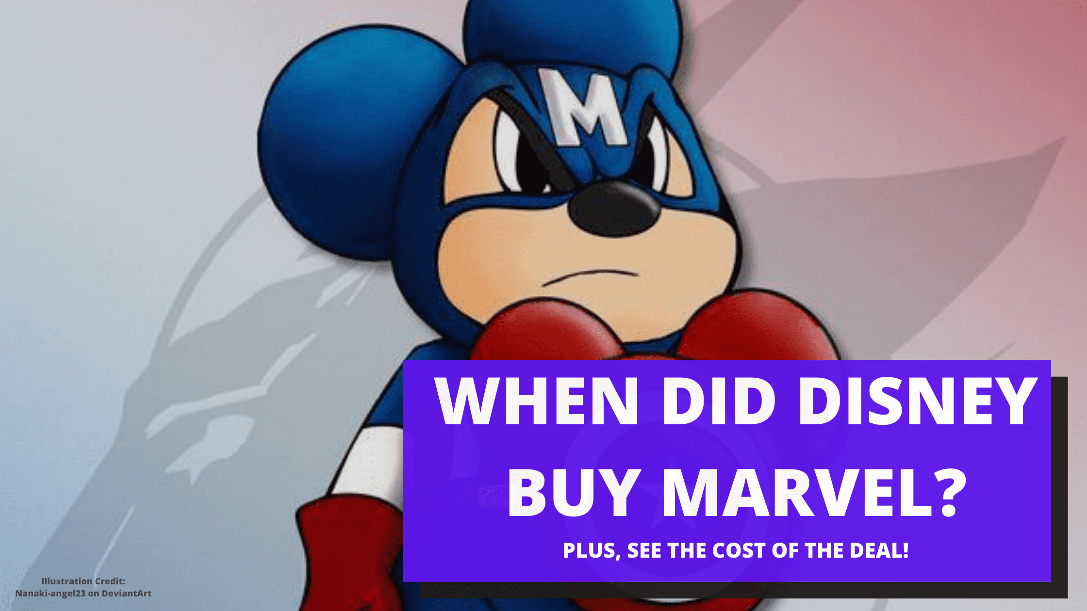 WHEN DID DISNEY BUY MARVEL?