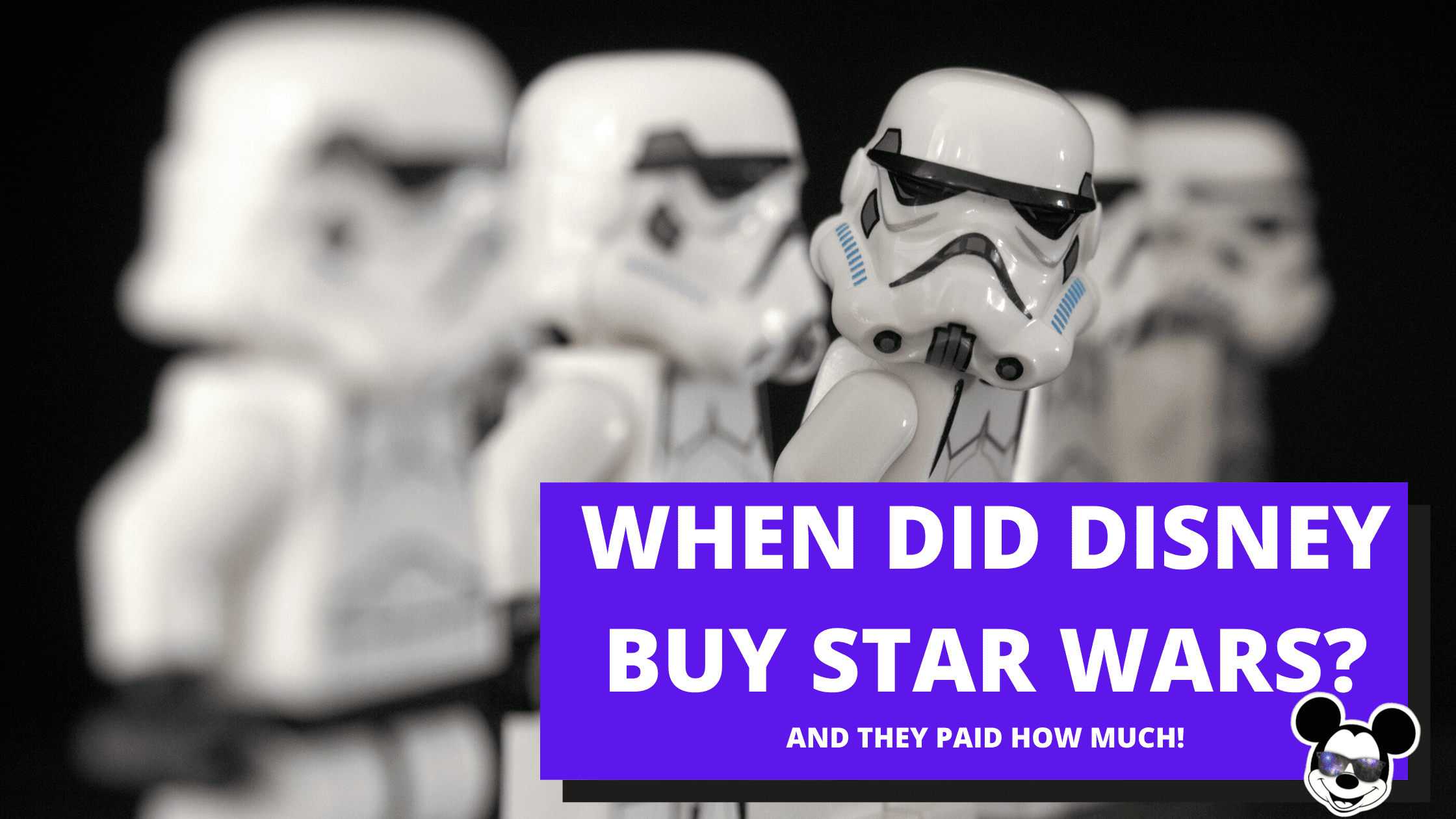 When-Did-Disney-Buy-Star-Wars-And-How-Much-Did-They-Pay
