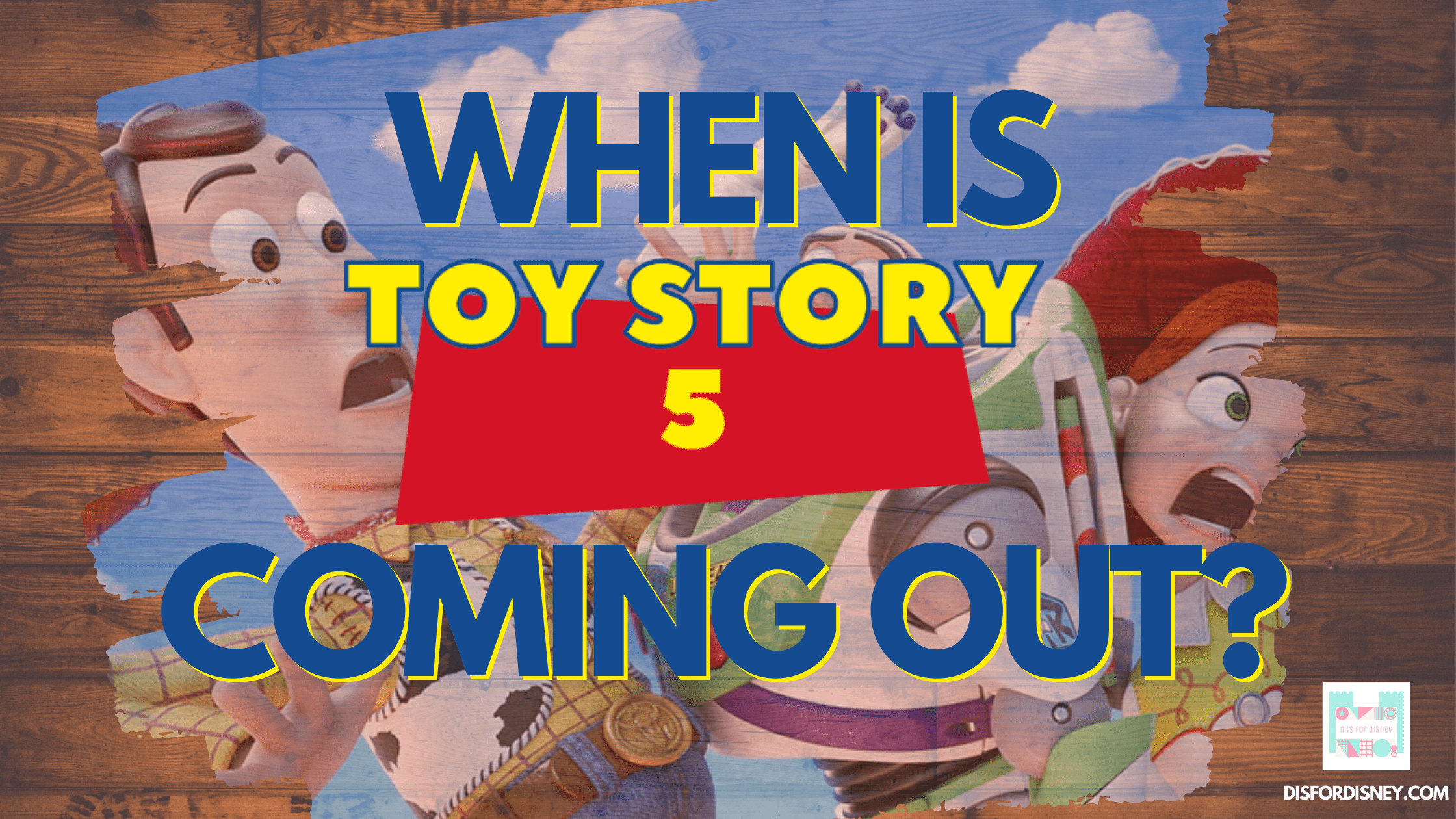 When-Is-Toy-Story-5-Coming-Out-Banner