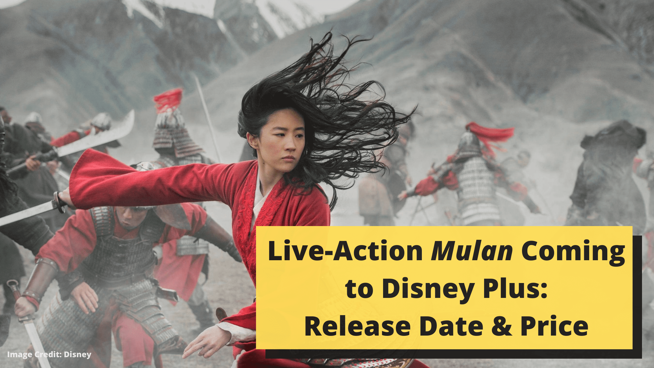 Live-Action Mulan Coming to Disney Plus: Release Date & Price