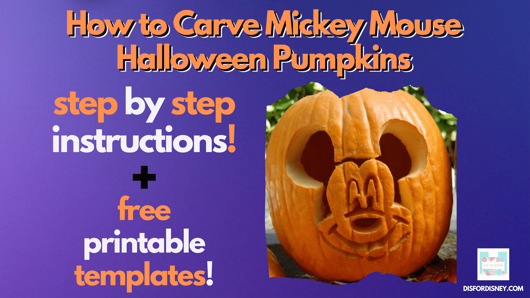 How to Carve Mickey Mouse Halloween Pumpkins