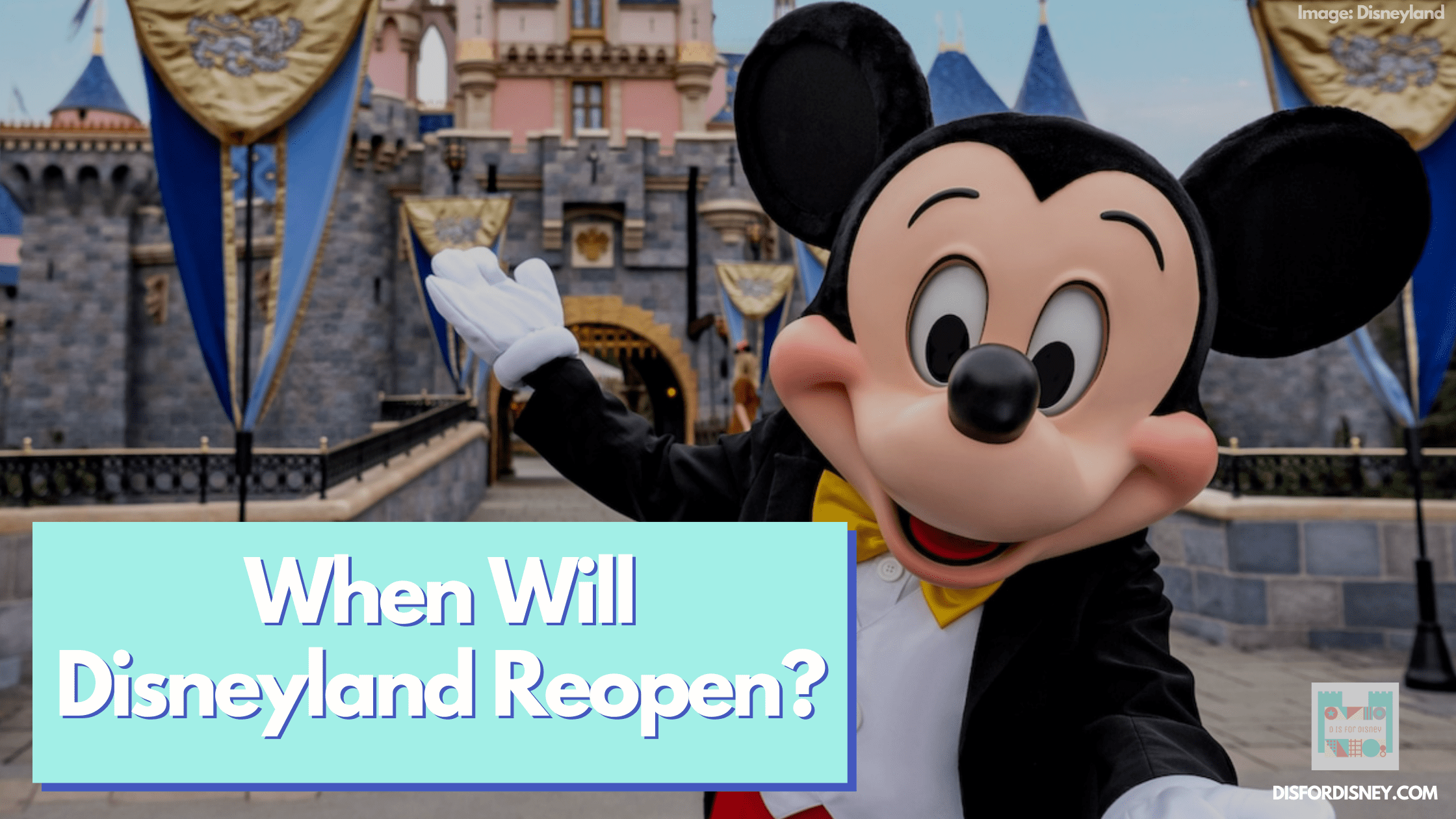 When-Will-Disneyland-Reopen