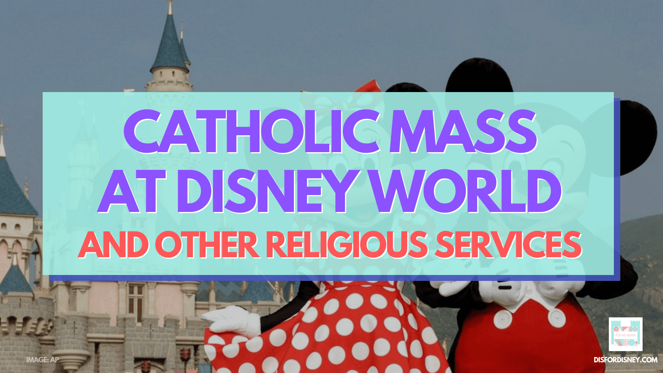 Catholic Mass at Disney World, Plus All Other Religious Services
