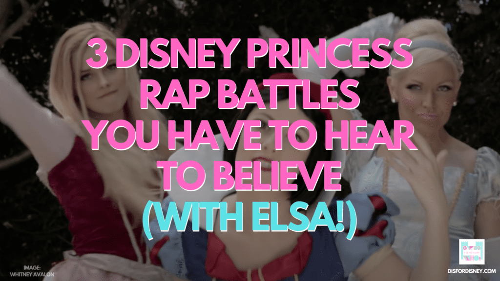 3 Disney Princess Rap Battles You Have to HEAR to Believe (Elsa!)
