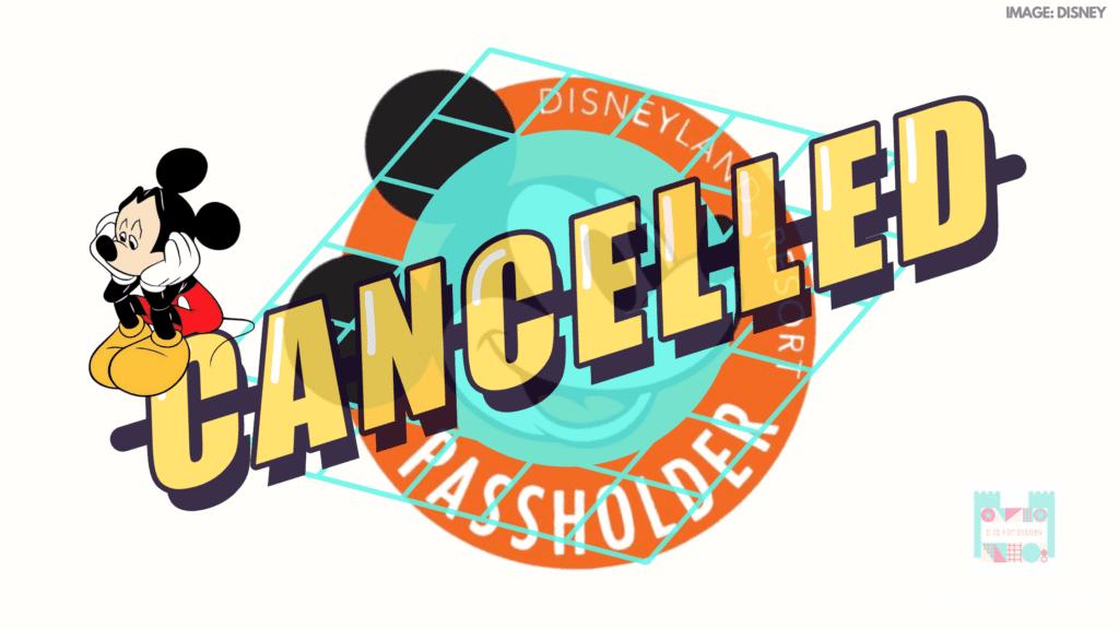 Disneyland Annual Passholder Passport Cancelled 2021