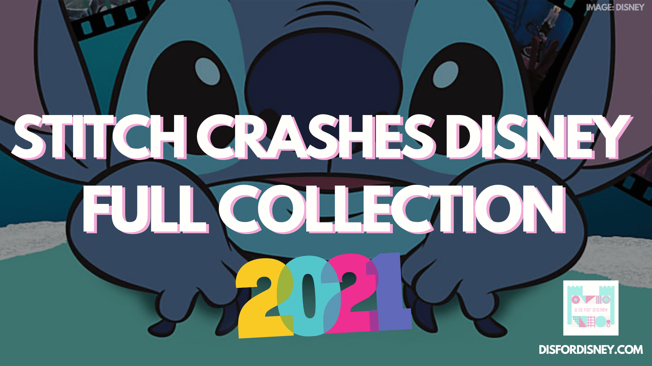 Stitch Crashes Disney Full Collection