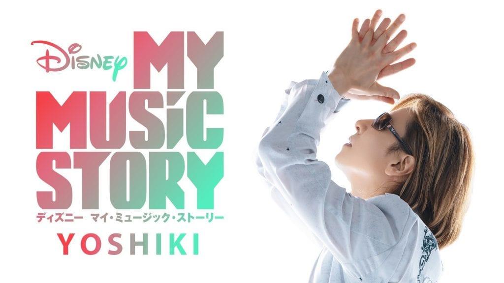 Disney My Music Story: Yoshiki