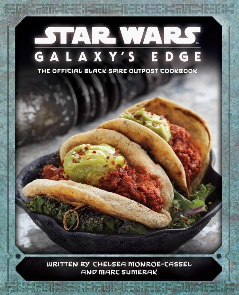 Star Wars: Galaxy's Edge: The Official Black Spire Outpost Cookbook [Source: Amazon]