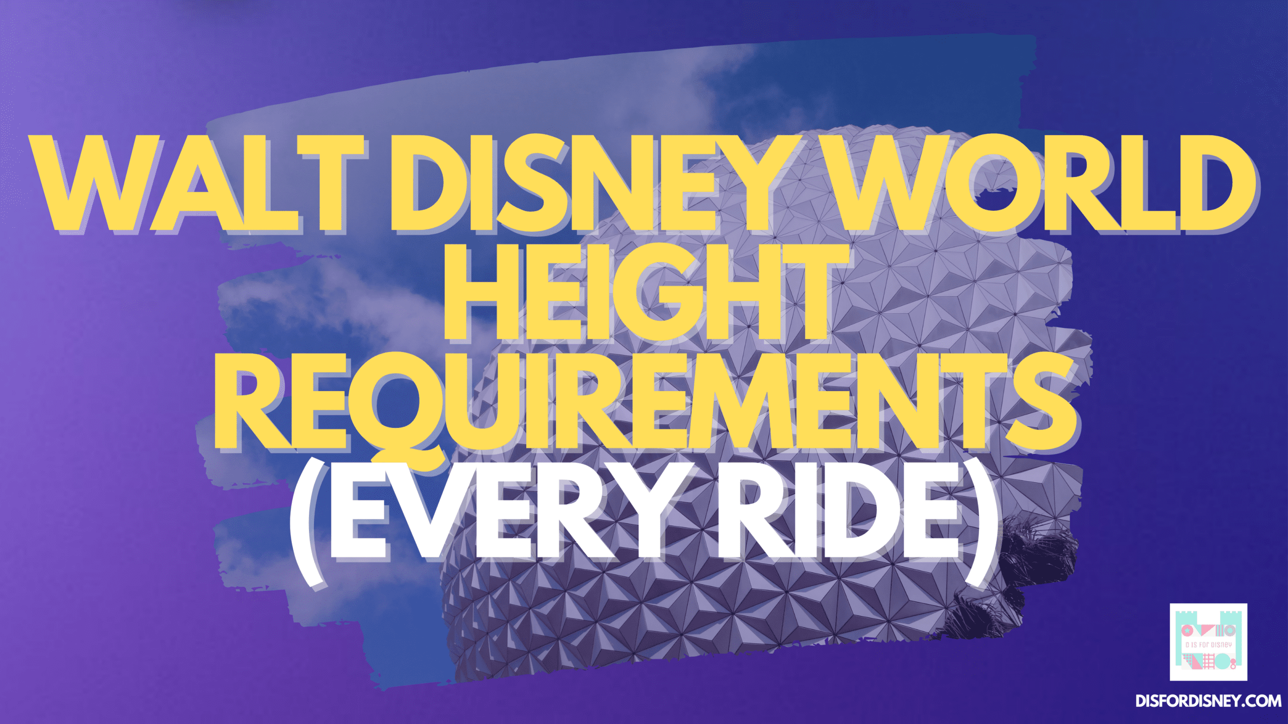 Walt Disney World Height Requirements for Every Ride