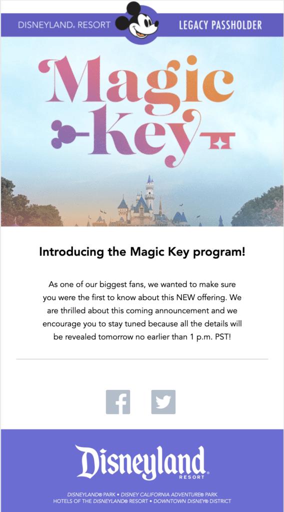 Disneyland Resort Legacy Passholder Magic Key Program [Source: Disneyland Email]
